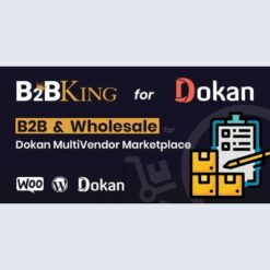 B2BKing: B2B and Wholesale for Dokan MultiVendor Marketplace (Add-on)